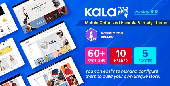 Kala v6.1.10 - Customizable Shopify Theme - Flexible Sections Builder Mobile Optimized Free Download